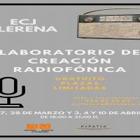 Un taller de creación y realización radiofónica en Llerena