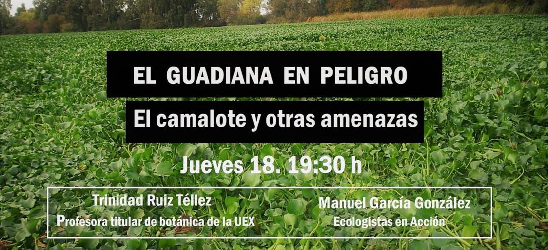 """Conferencia: """"El Guadiana en peligro: el camalote y otras amenazas"""""""